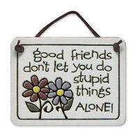 "Spooner Creek ""Good Friends Don't Let"" Mini Charmers Tile"