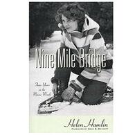 Nine Mile Bridge by Helen Hamlin