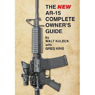 The AK-15 Comeplete Assembly Guide By Walt Kuleck with Clint McKee