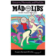Unicorns, Mermaids, and Mad Libs by Billy Merrell