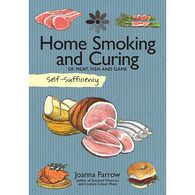 Self-Sufficiency: Home Smoking and Curing by Joanna Farrow