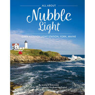 All About Nubble Light: Cape Neddick Light Station, York, Maine by Jeremy D'Entremont