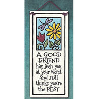 "Spooner Creek ""A Good Friend"" Small Tall Tile"