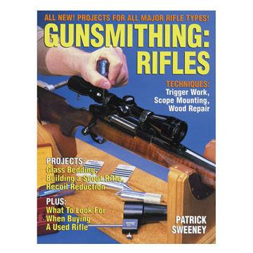 Gunsmithing: Rifles by Patrick Sweeney