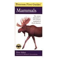 Peterson First Guide to Mammals of North America By Peter Alden, Roger Peterson & Richard Grossenheider