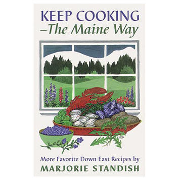 Keep Cooking - The Maine Way by Marjorie Standish